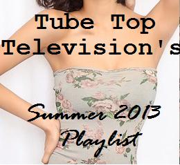 Summer 2013 Playlist